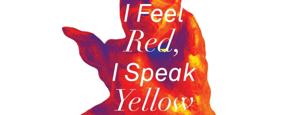 I feel red, I speak yellow, part I